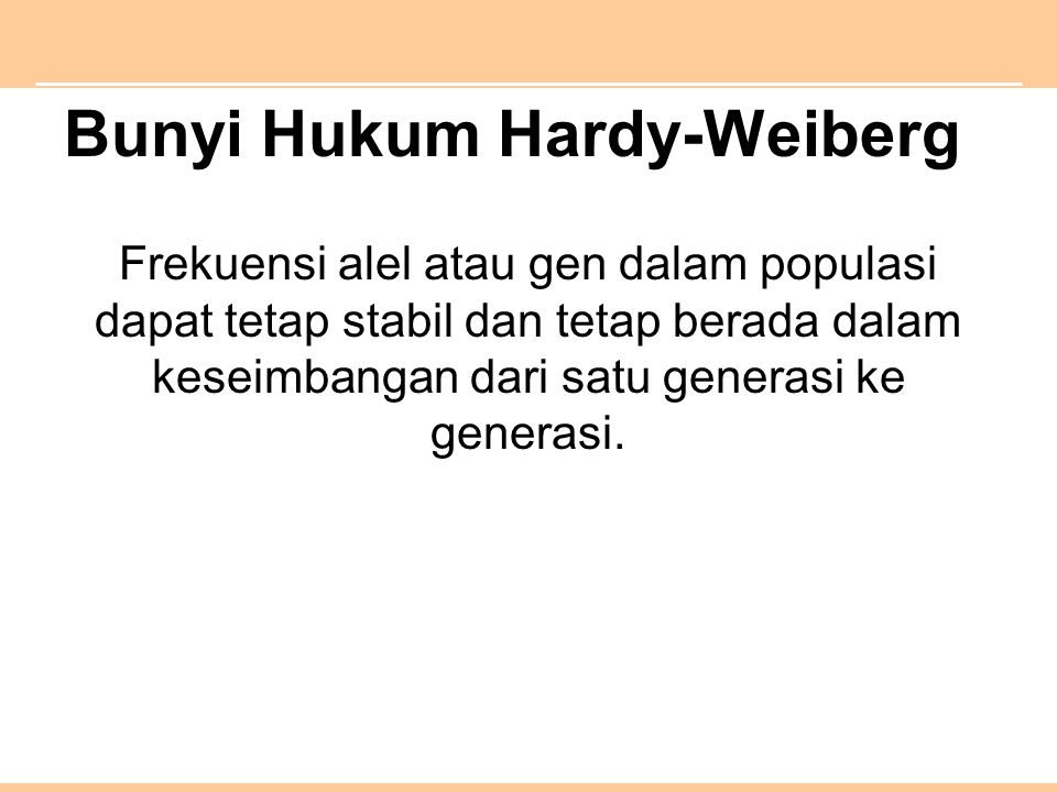 Bunyi Hukum Hardy-Weiberg