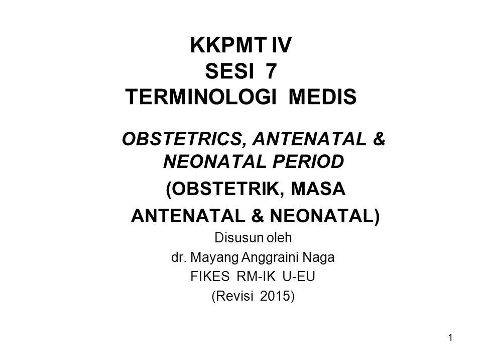 KKPMT IV SESI 7 TERMINOLOGI MEDIS
