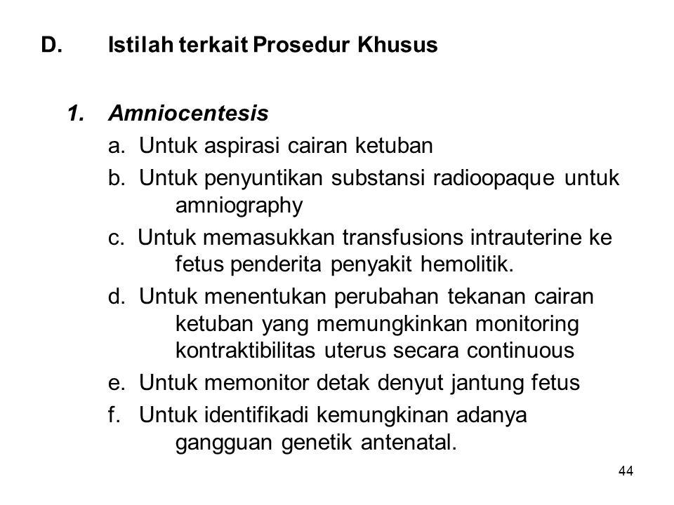D. Istilah terkait Prosedur Khusus