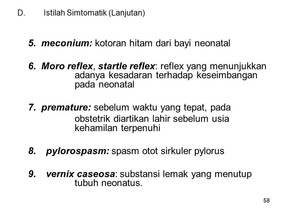 D. Istilah Simtomatik (Lanjutan)