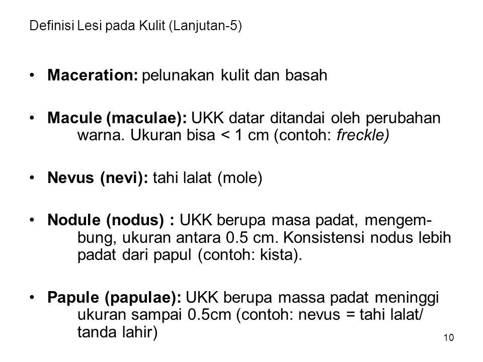 Definisi Lesi pada Kulit (Lanjutan-5)