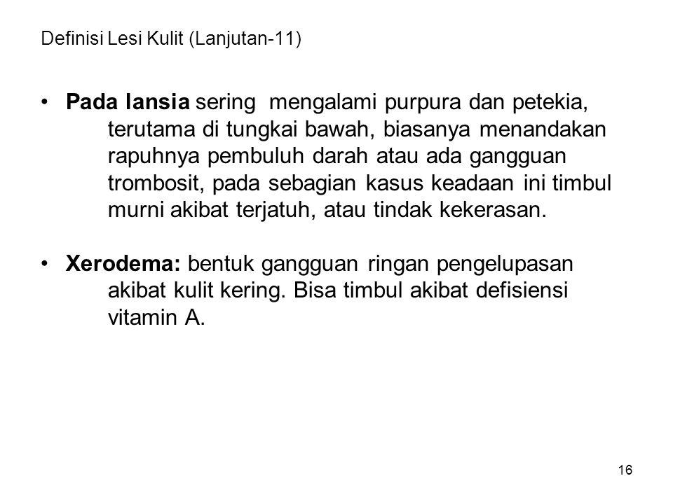 Definisi Lesi Kulit (Lanjutan-11)