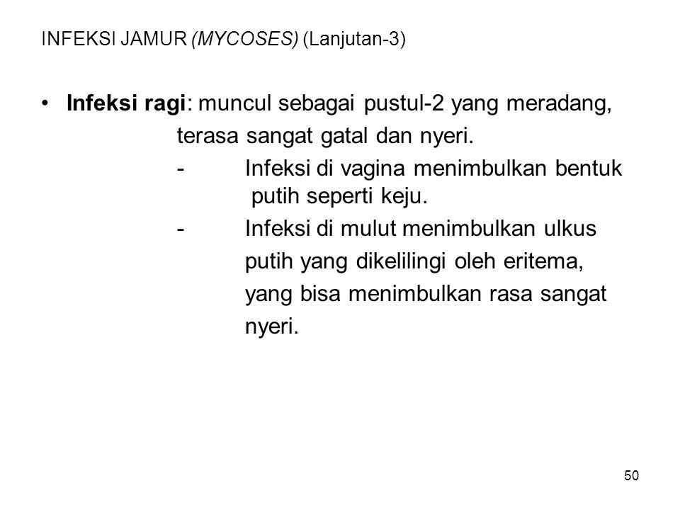 INFEKSI JAMUR (MYCOSES) (Lanjutan-3)