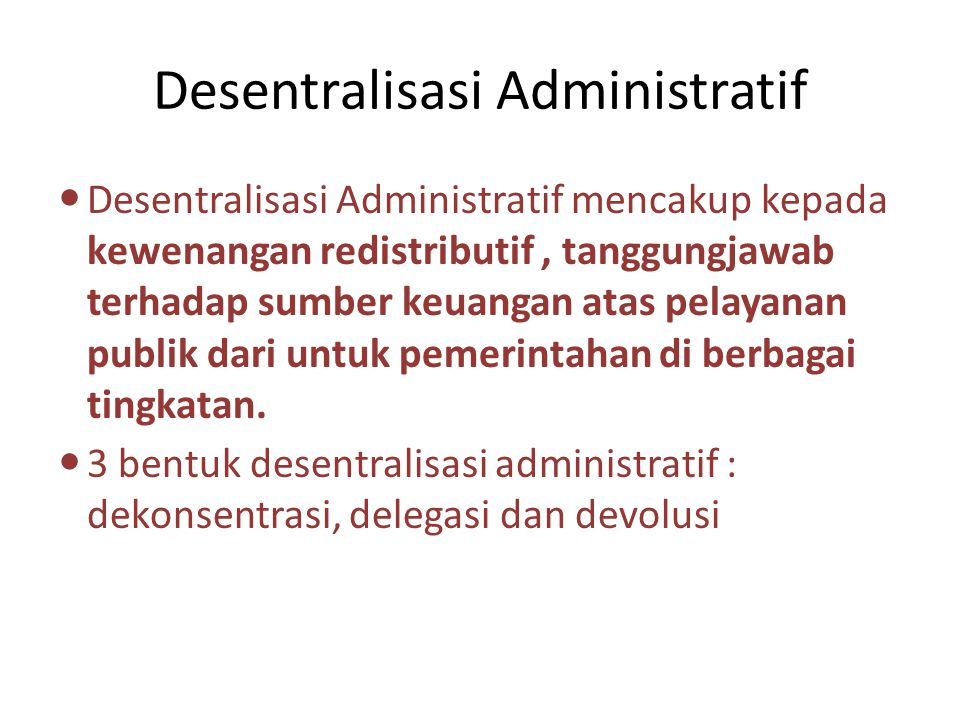 Desentralisasi Administratif