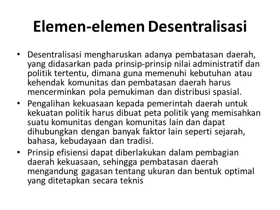 Elemen-elemen Desentralisasi