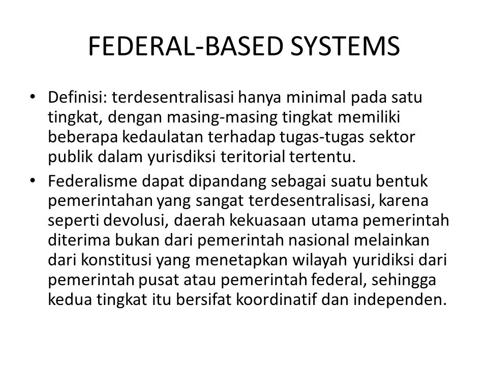 FEDERAL-BASED SYSTEMS