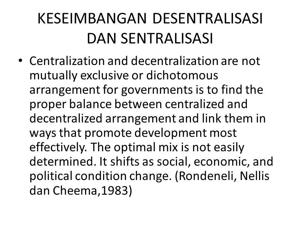KESEIMBANGAN DESENTRALISASI DAN SENTRALISASI