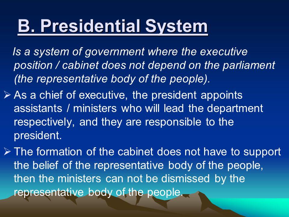 B. Presidential System