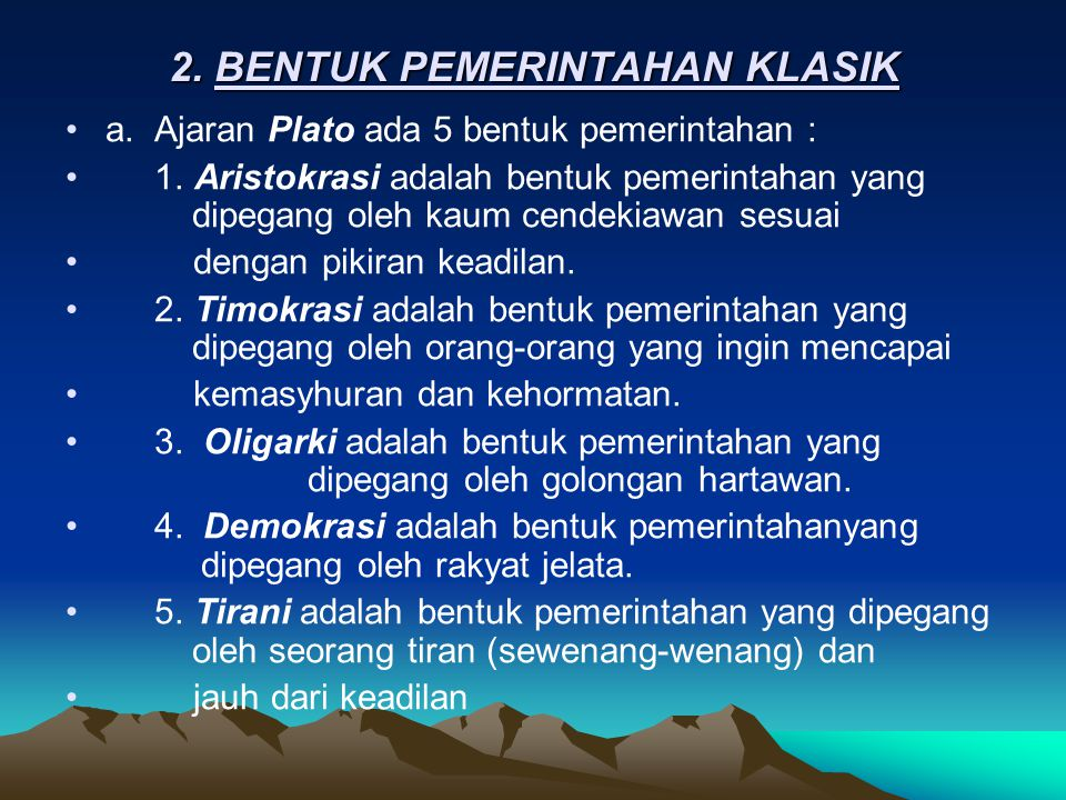 2. BENTUK PEMERINTAHAN KLASIK