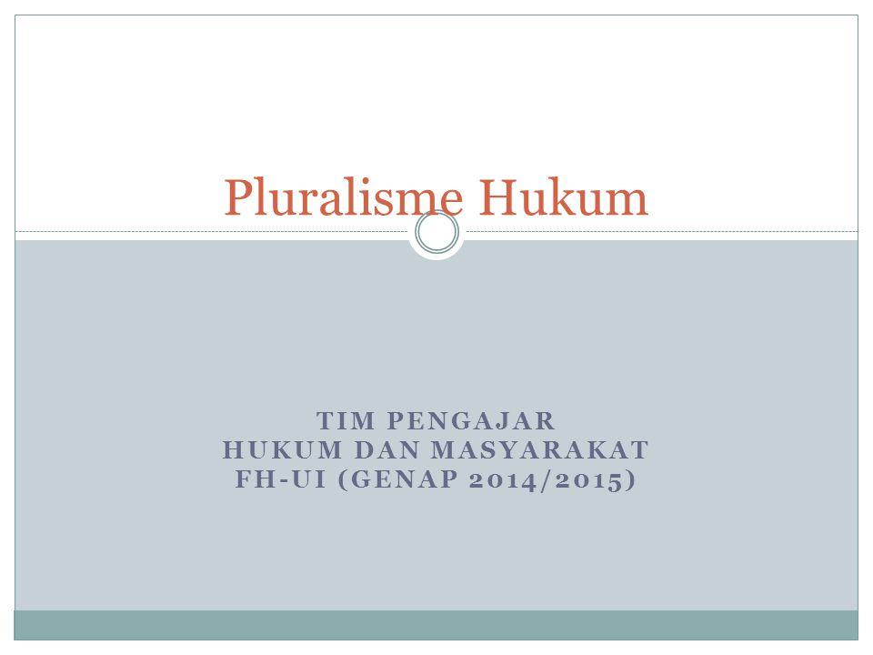 Tim Pengajar Hukum dan Masyarakat Fh-ui (Genap 2014/2015)