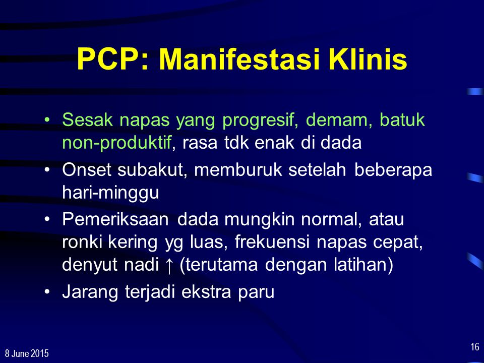 PCP: Manifestasi Klinis