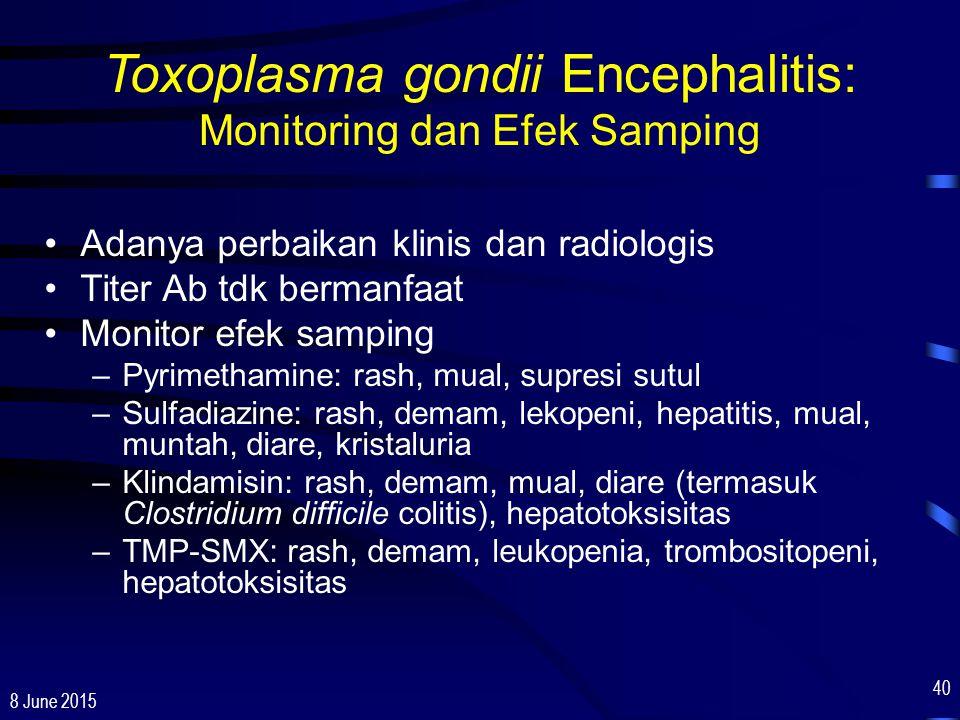 Toxoplasma gondii Encephalitis: Monitoring dan Efek Samping