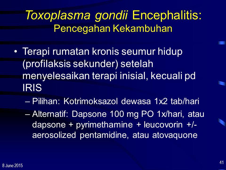 Toxoplasma gondii Encephalitis: Pencegahan Kekambuhan