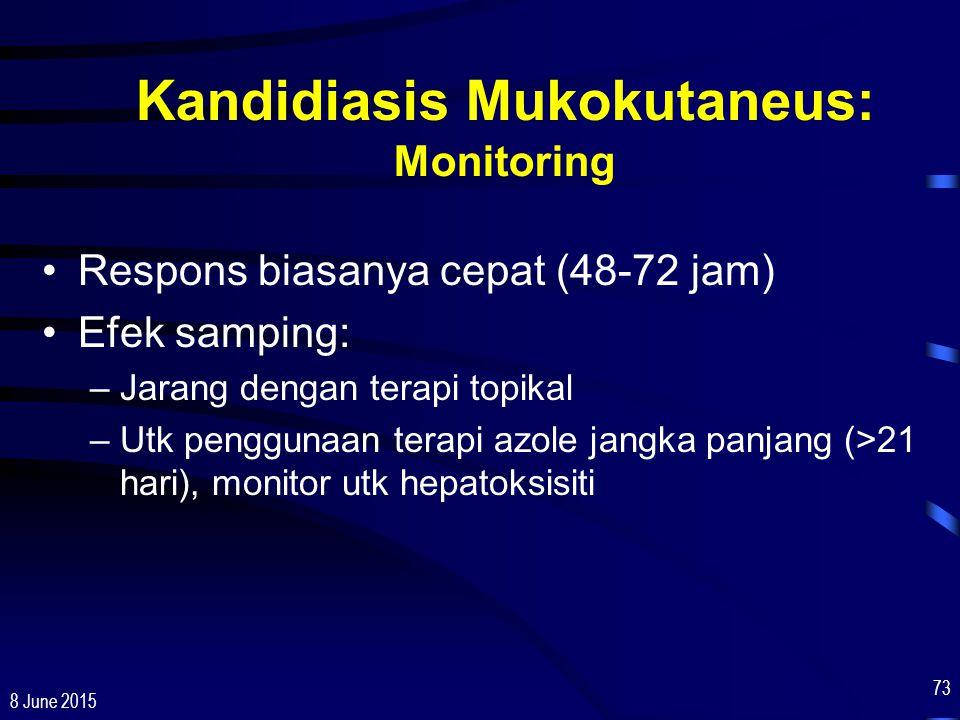 Kandidiasis Mukokutaneus: Monitoring