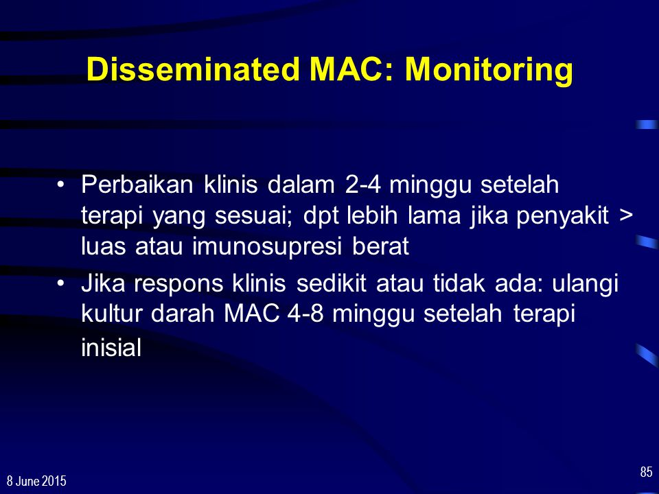 Disseminated MAC: Monitoring