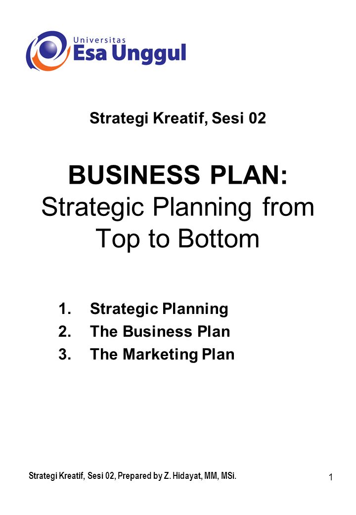 BUSINESS PLAN: Strategic Planning from Top to Bottom