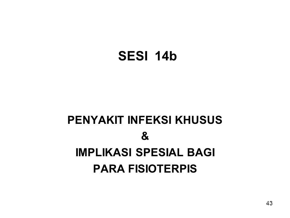 PENYAKIT INFEKSI KHUSUS & IMPLIKASI SPESIAL BAGI PARA FISIOTERPIS
