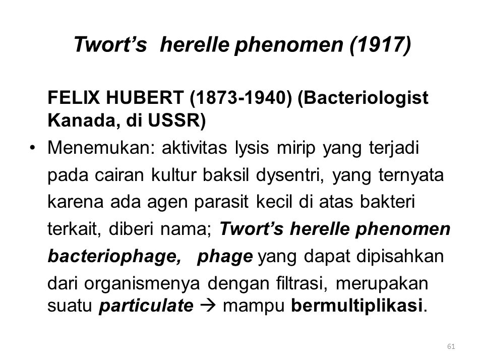Twort's herelle phenomen (1917)