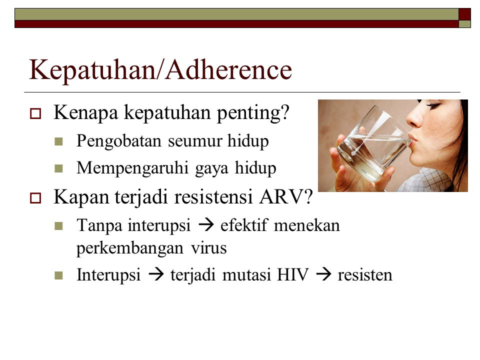 Kepatuhan/Adherence Kenapa kepatuhan penting