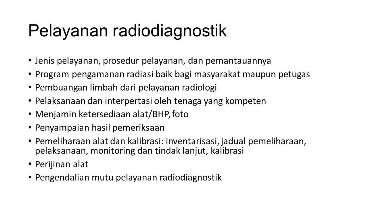 Pelayanan radiodiagnostik