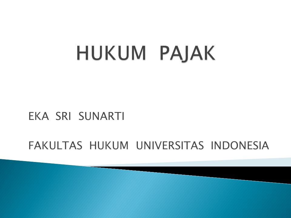 EKA SRI SUNARTI FAKULTAS HUKUM UNIVERSITAS INDONESIA