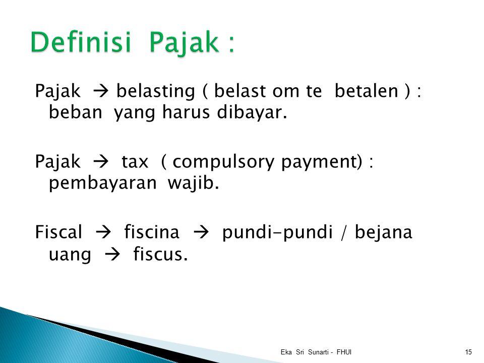 Definisi Pajak :