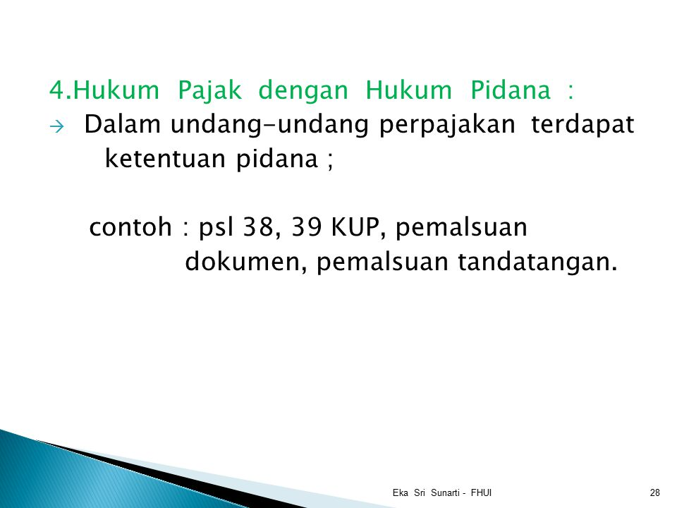 4.Hukum Pajak dengan Hukum Pidana :