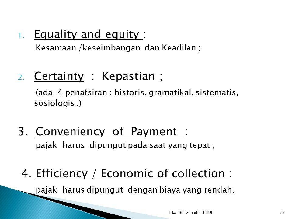 Certainty : Kepastian ;