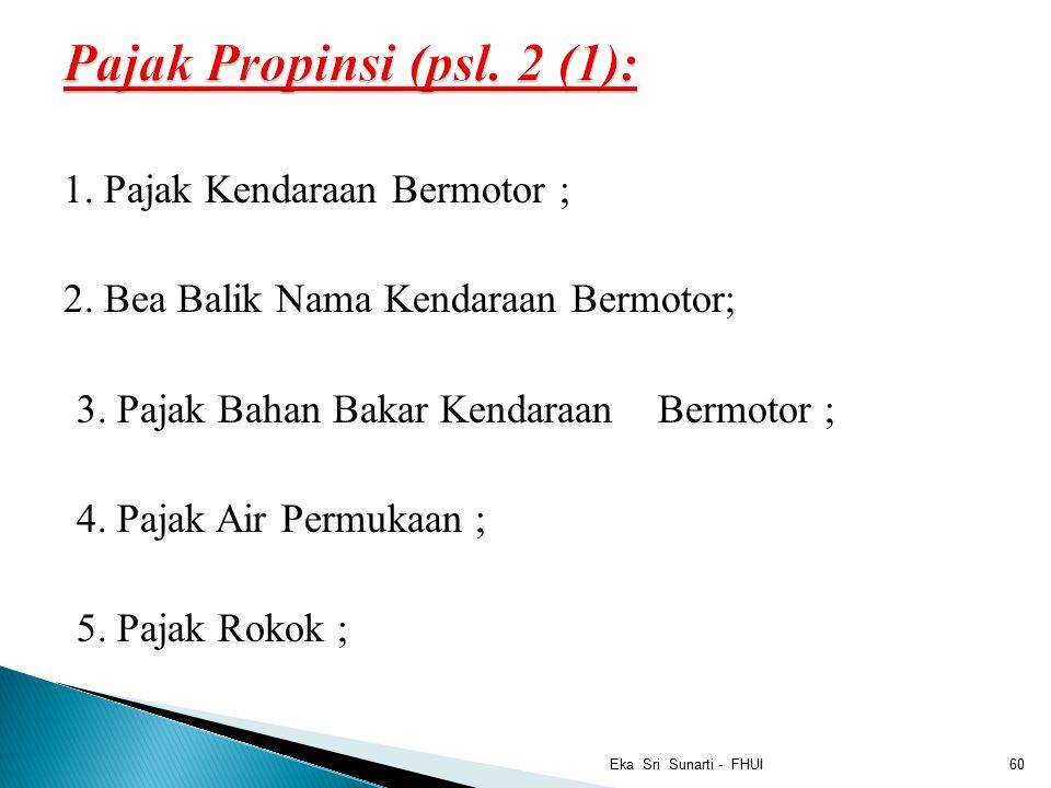 Pajak Propinsi (psl. 2 (1):