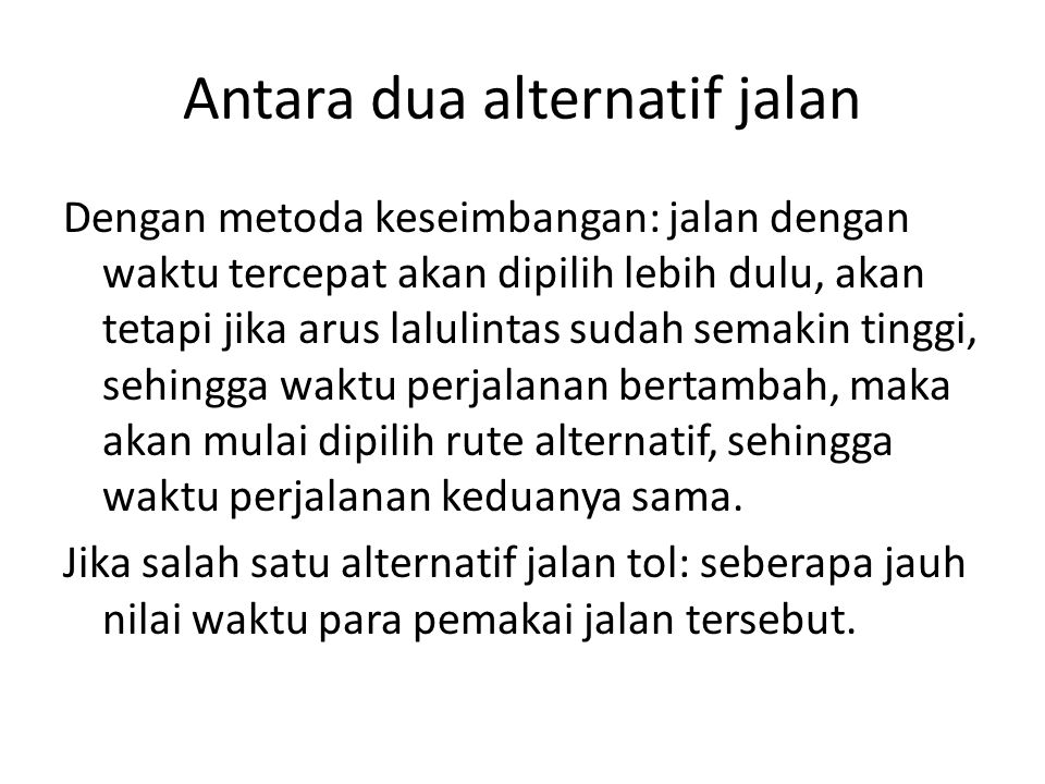 Antara dua alternatif jalan