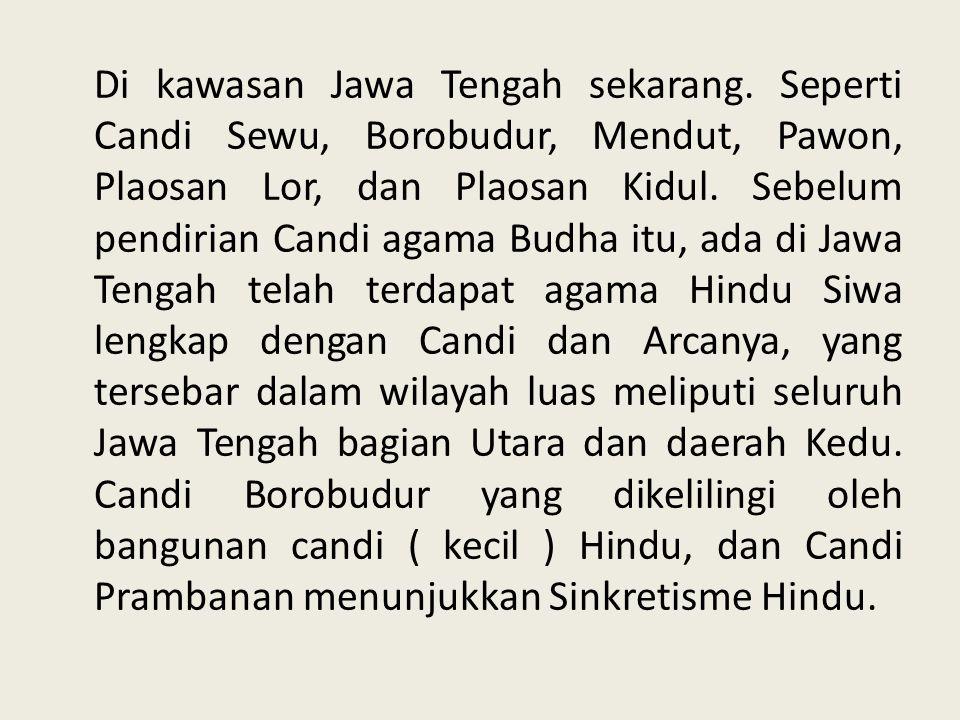 Di kawasan Jawa Tengah sekarang