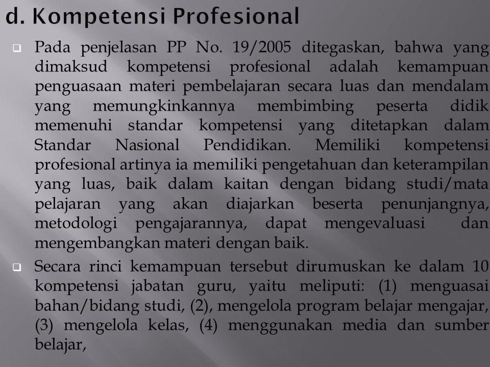 d. Kompetensi Profesional