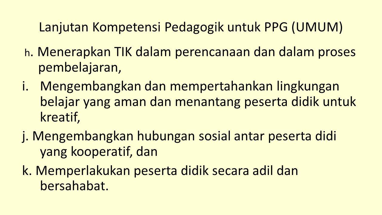 Lanjutan Kompetensi Pedagogik untuk PPG (UMUM)