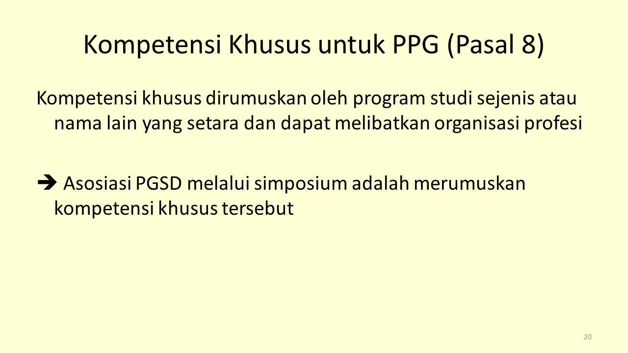 Kompetensi Khusus untuk PPG (Pasal 8)