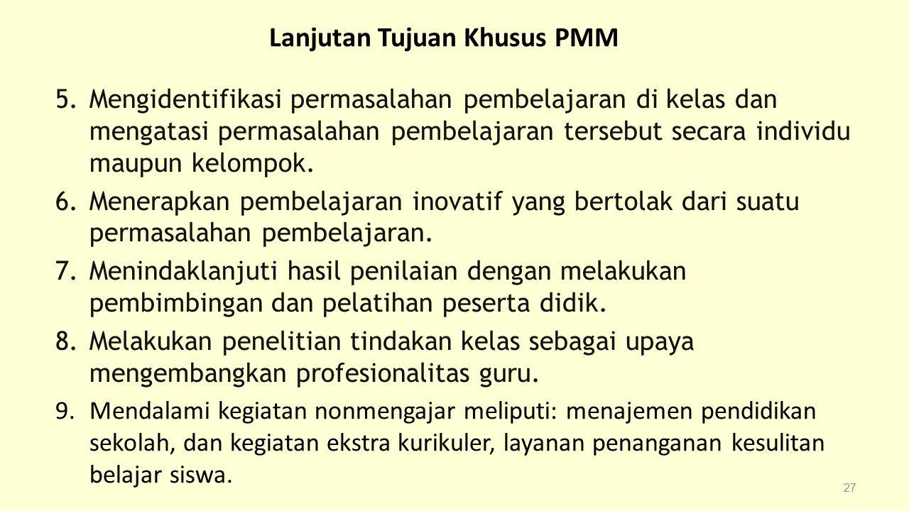Lanjutan Tujuan Khusus PMM