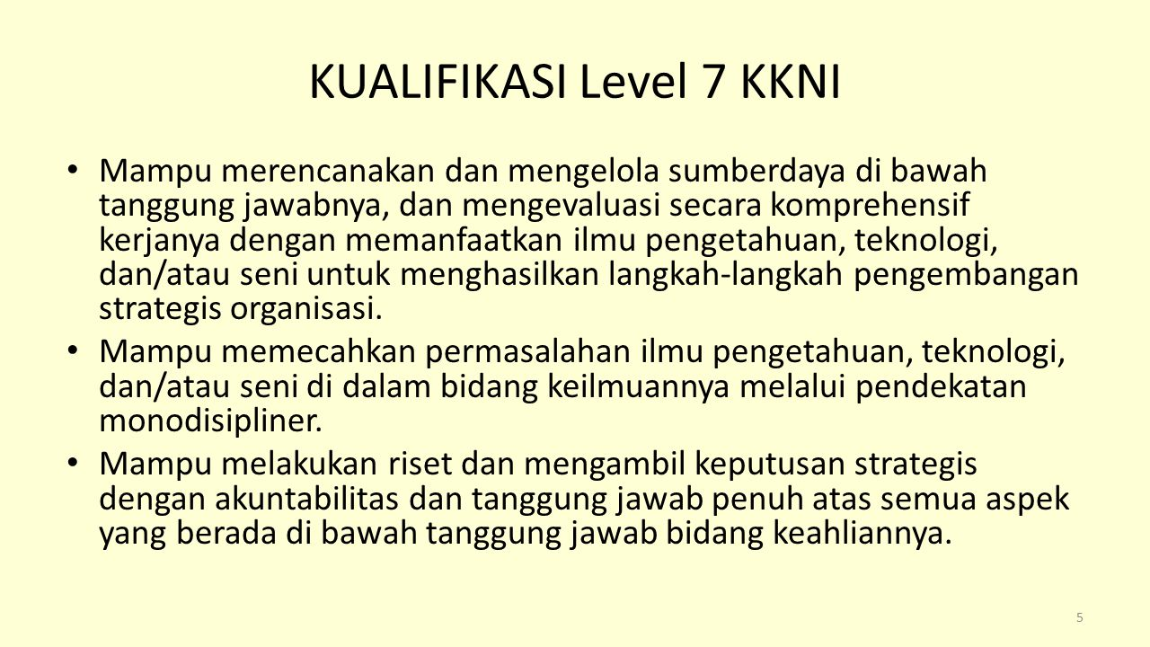 KUALIFIKASI Level 7 KKNI
