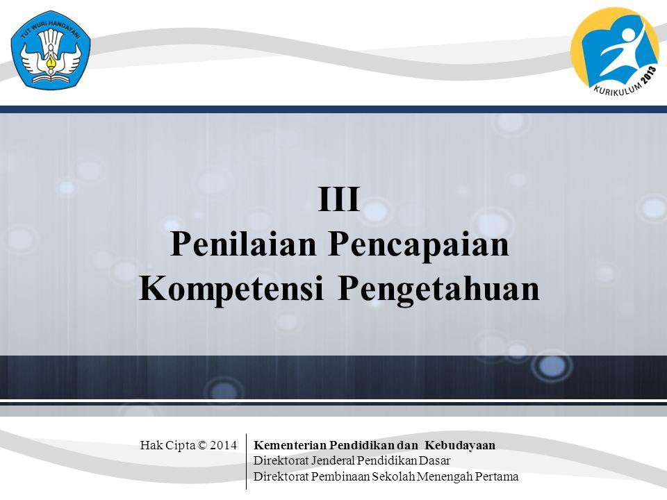 III Penilaian Pencapaian Kompetensi Pengetahuan