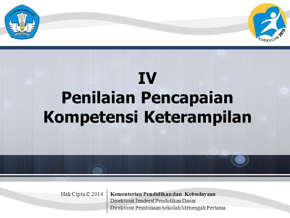 IV Penilaian Pencapaian Kompetensi Keterampilan