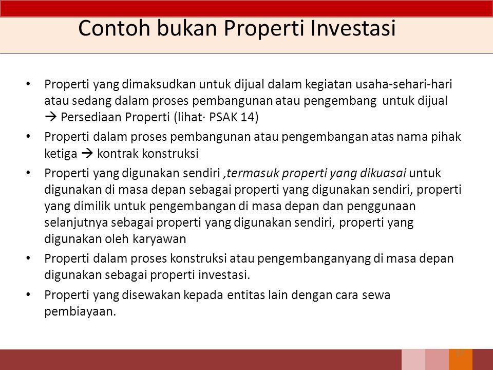 Contoh bukan Properti Investasi
