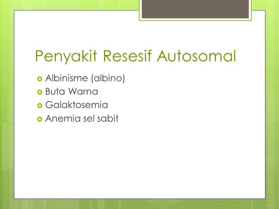 Penyakit Resesif Autosomal