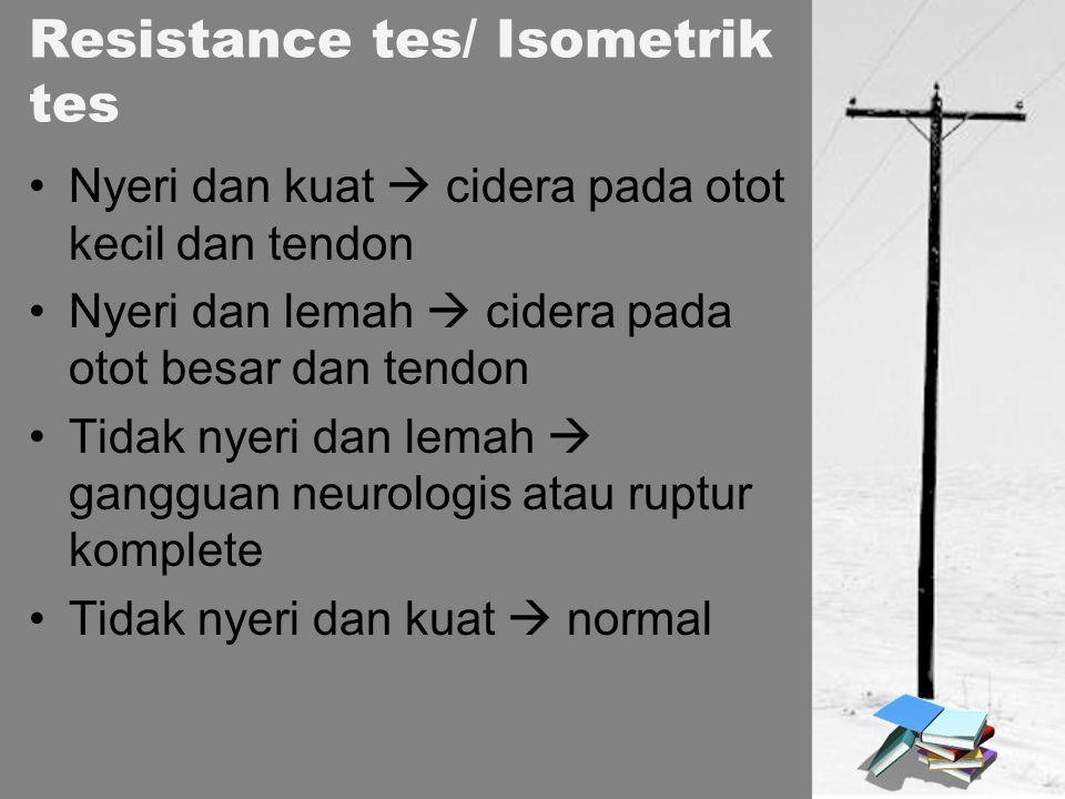 Resistance tes/ Isometrik tes