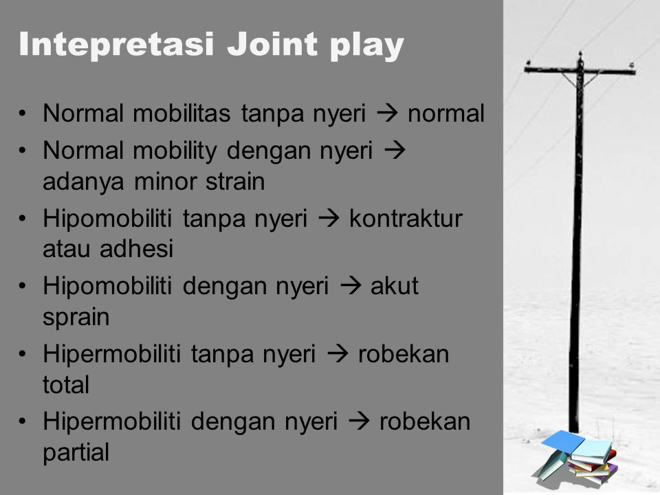 Intepretasi Joint play