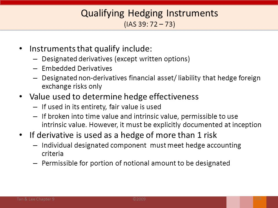 Qualifying Hedging Instruments (IAS 39: 72 – 73)