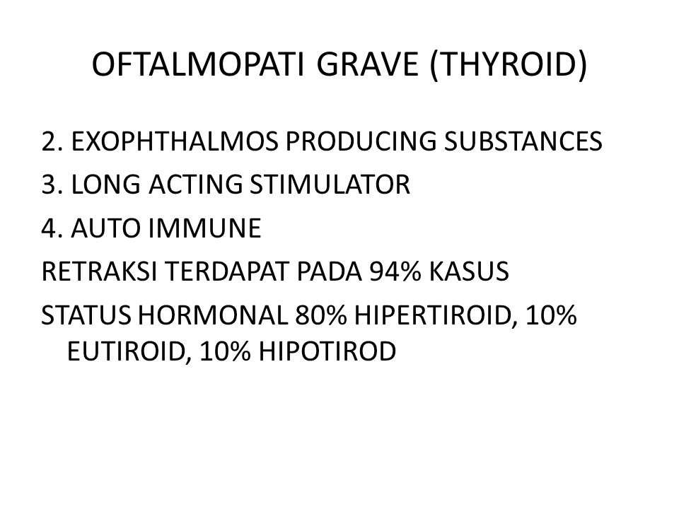 OFTALMOPATI GRAVE (THYROID)