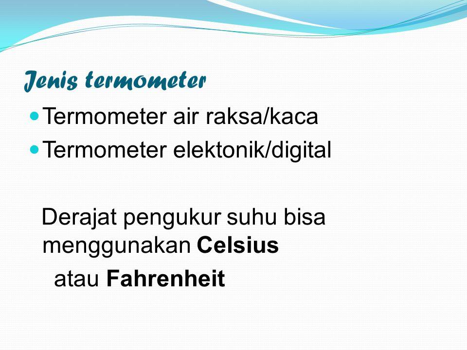 Jenis termometer Termometer air raksa/kaca