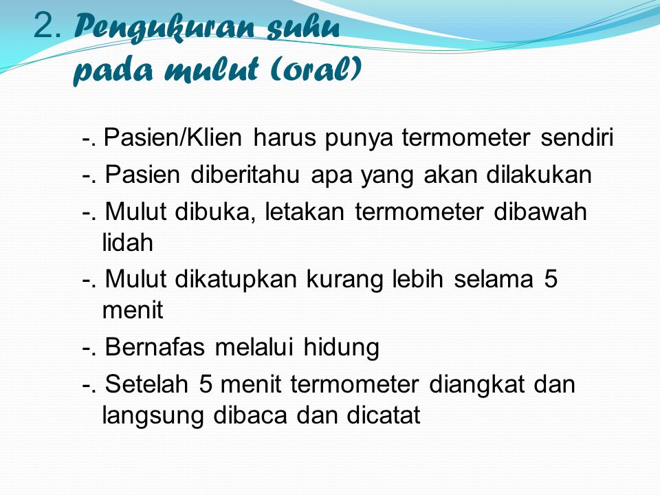 2. Pengukuran suhu pada mulut (oral)