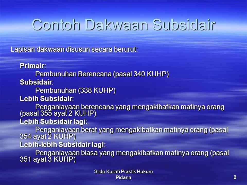 Contoh Dakwaan Subsidair