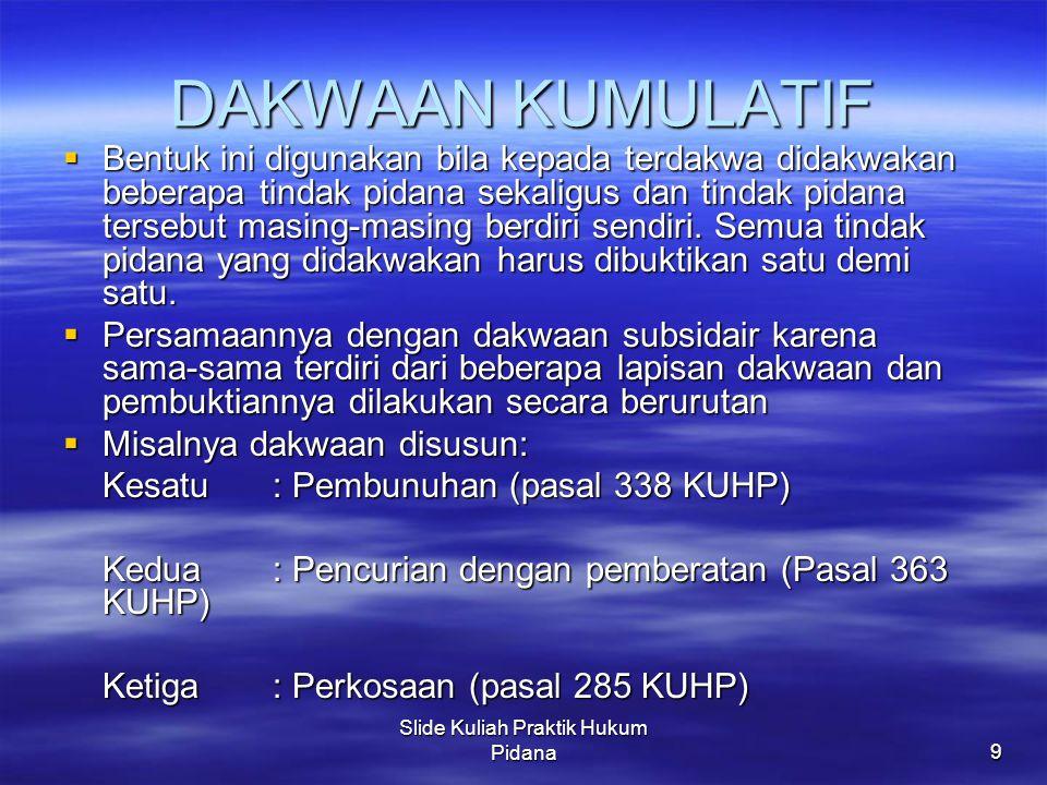 Slide Kuliah Praktik Hukum Pidana