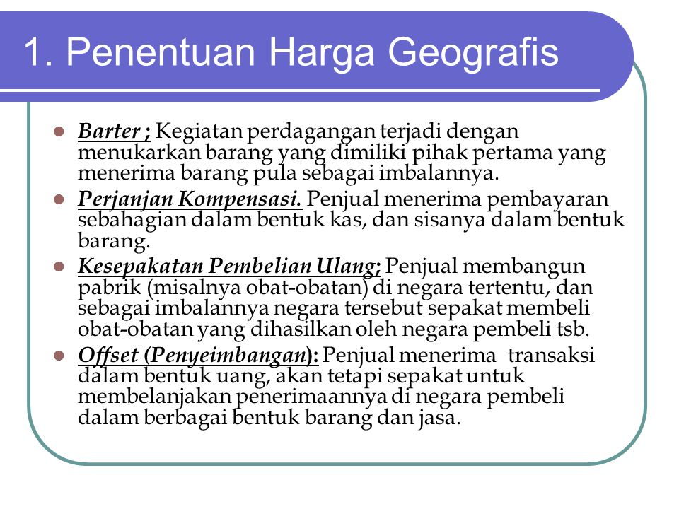 1. Penentuan Harga Geografis