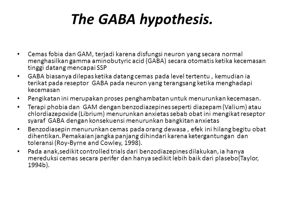 The GABA hypothesis.